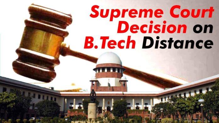 Supreme Court Decision On Distance BTech