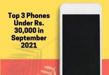 Top 3 Phones Under Rs. 30,000 in September 2021